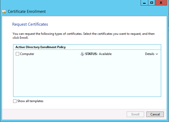 Request and enroll multi san certificates on windows server 2012 hit show all templates and scroll down to web server you wont be happy to see the following yadclub Image collections